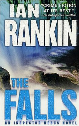 The Falls (Inspector John Rebus Series #12)
