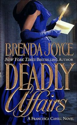 Deadly Affairs (Francesca Cahill Series #3)