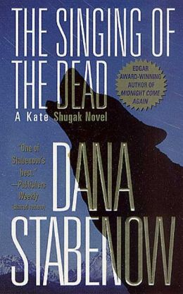 The Singing of the Dead (Kate Shugak Series #11)