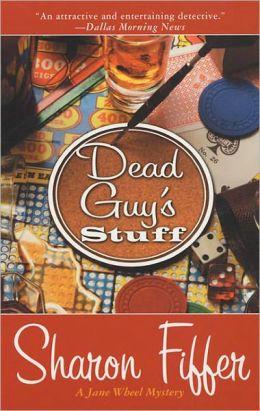 Dead Guy's Stuff (Jane Wheel Series #2)