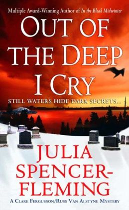 Out of the Deep I Cry (Clare Fergusson/Russ Van Alstyne Series #3)