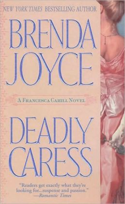 Deadly Caress (Francesca Cahill Series #5)