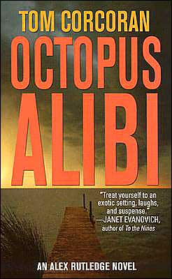 The Octopus Alibi (Alex Rutledge Series #4)