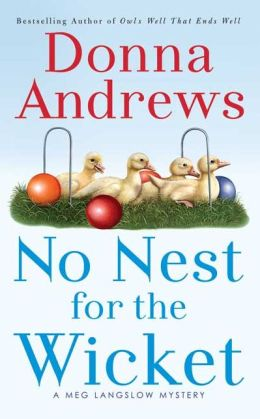 No Nest for the Wicket (Meg Langslow Series #7)