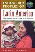 Endangered Peoples of Latin America: Struggles to Survive and Thrive