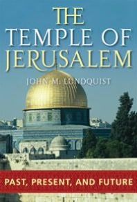 Temple of Jerusalem: Past, Present, and Future