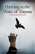 Thriving In The Wake Of Trauma
