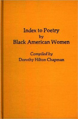 Index to Poetry by Black American Women (Bibliographies and Indexes in Afro-American and American Studies Series)