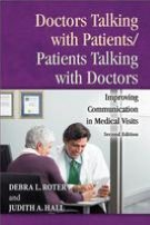 Doctors Talking with Patients/Patients Talking with Doctors: Improving Communication in Medical Visits (Second Edition)