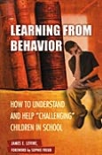 Learning from Behavior: How to Understand and Help Challenging Children in School (Child Psychology and Mental Health Series)