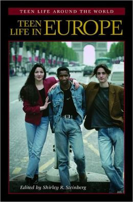Teen Life in Europe (Teen Life around the World Series)