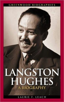 Langston Hughes: A Biography (Greenwood Biographies Series)