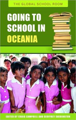 Going to School in Oceania [Global School Room Series]