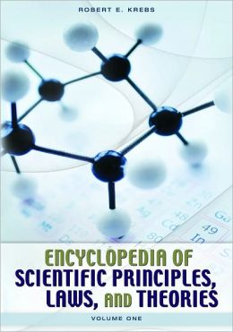 Encyclopedia of Scientific Principles, Laws, and Theories