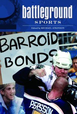 Battleground: Sports [Two Volumes]