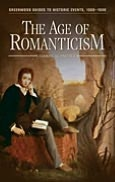The Age of Romanticism (Greenwood Guides to Historic Events, 1500-1900)