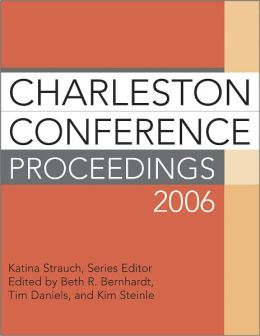 Charleston Conference Proceedings 2006