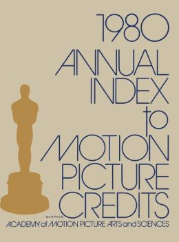 Annual Index to Motion Picture Credits 1980
