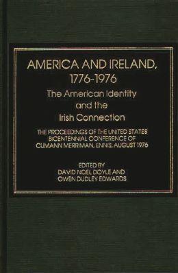 America And Ireland, 1776-1976