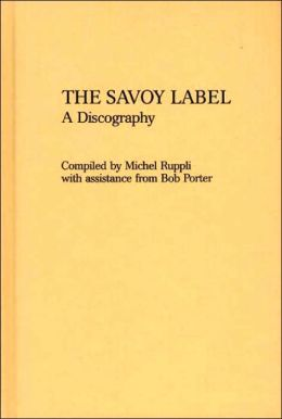 The Savoy Label: A Discography