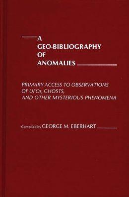 A Geo-Bibliography Of Anomalies