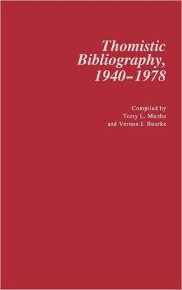 Thomistic Bibliography, 1940-1978.