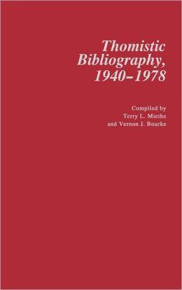 Thomistic Bibliography, 1940-1978.