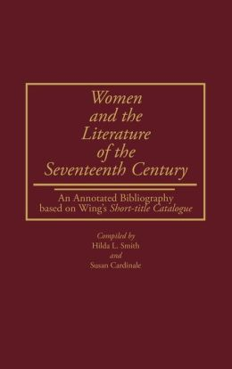 Women And The Literature Of The Seventeenth Century