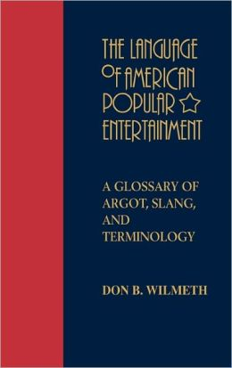 The Language Of American Popular Entertainment