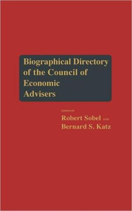 Biographical Directory of the Council of Economic Advisers