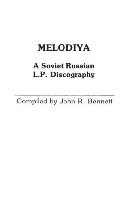 Melodiya: A Soviet Russian L.P. Discography