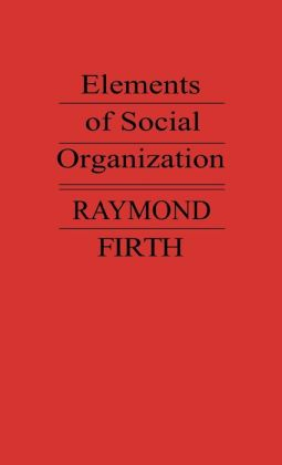 Elements of Social Organization