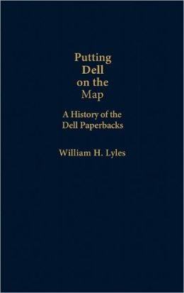 Putting Dell on the Map: A History of Dell Paperbacks