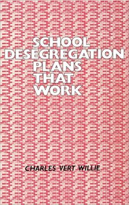 School Desegregation Plans That Work
