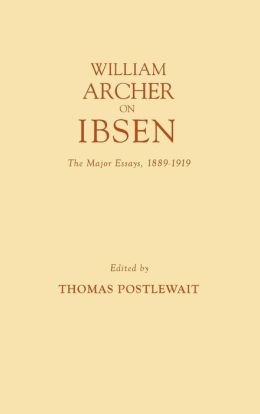 William Archer On Ibsen