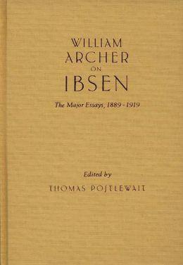 William Archer On Ibsen
