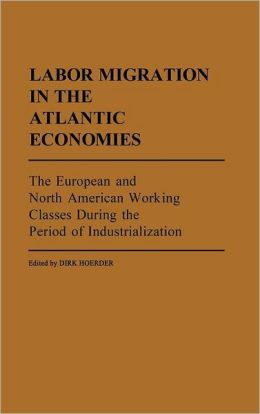 Labor Migration In The Atlantic Economies