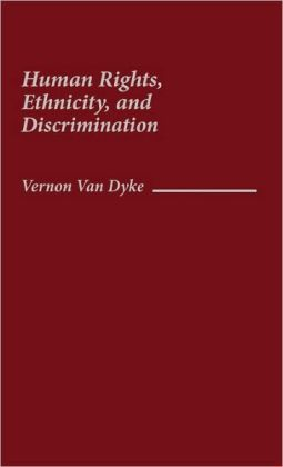 Human Rights, Ethnicity, and Discrimination.