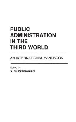 Public Administration in the Third World: An International Handbook