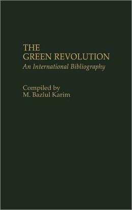The Green Revolution: An International Bibliography