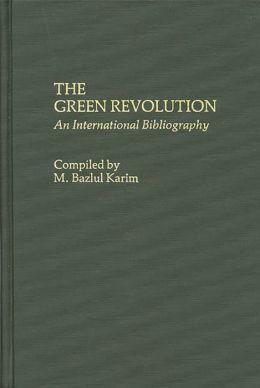 The Green Revolution: An International Bibliography