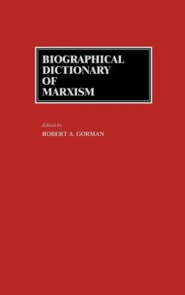 Biographical Dictionary Of Marxism