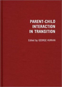 Parent-Child Interaction In Transition