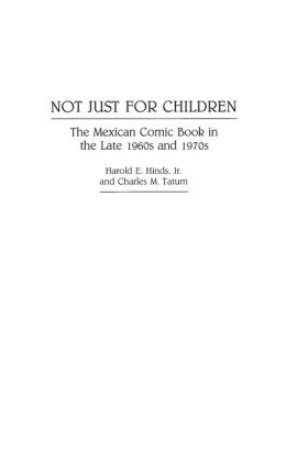 Not Just for Children: The Mexican Comic Book in the Late 1960s and 1970s