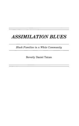 Assimilation Blues: Black Families in a White Community