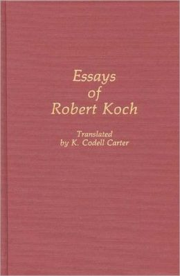 Essays of Robert Koch