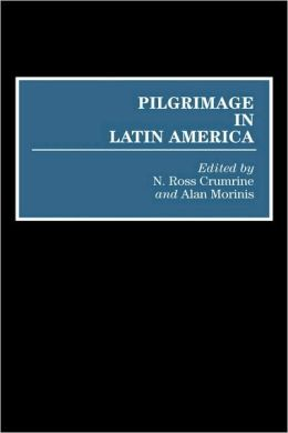 Pilgrimage In Latin America