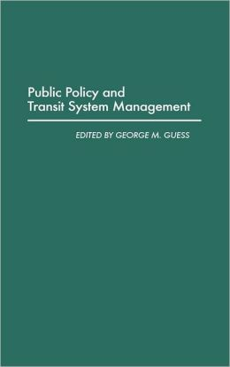 Public Policy And Transit System Management