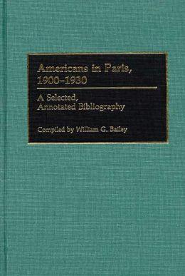 Americans In Paris, 1900-1930