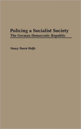 Policing A Socialist Society